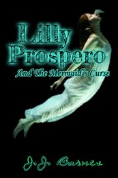 Lilly Prospero And The Mermaids Curse YA book series young adult teenage witch story about friendship and magic for teenage girls